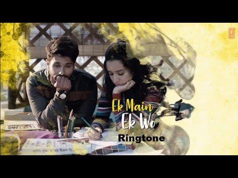 Ak Main Ak Wo Sad Ringtone Dekhte Dekhte Shahid [Ringtone & Wp Status Free]