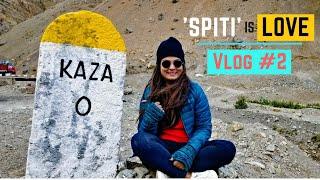 Spiti Valley Tour | Reached Kaza in Spiti Valley Crossing Kunzum Pass | DesiGirl Traveller
