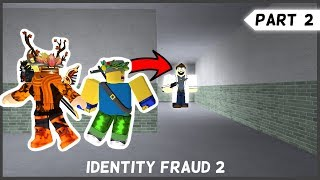 VISITING THE DOCTOR... *GONE WRONG* | Roblox Identity Fraud 2 (Part 2)