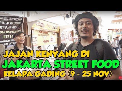 JAJAN SAMPE KENYANG DI JAKARTA STREET FOOD KELAPA GADING