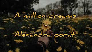 Download A Million Dreams - Cover By Alexandra Porat (lirik dan terjemahan)