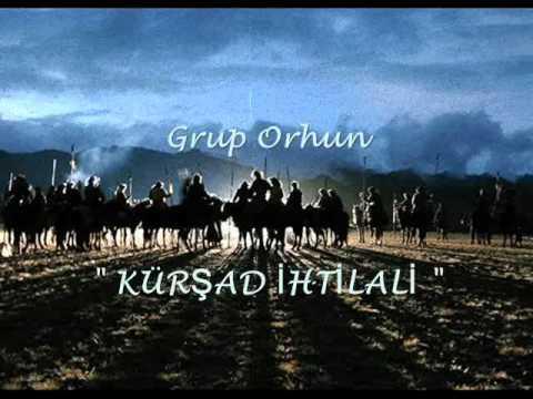 KURSAD İHTİLALİ -Grup ORHUN-