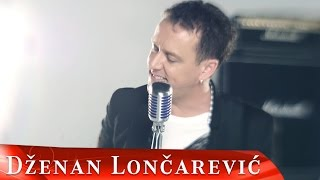 DZENAN LONCAREVIC - DOSLA JE (OFFICIAL VIDEO) HD