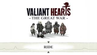 Valiant Hearts: The Great War - Ride - OST