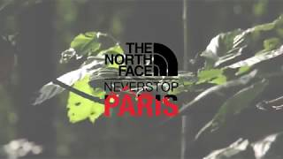NORTHFACE - NEVER STOP PARIS -