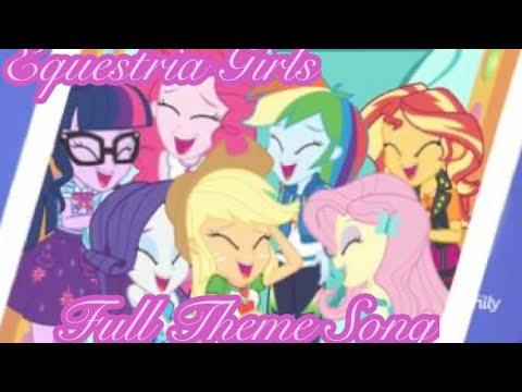 MLP Equestria Girls /Theme Song\ (FULL VERSION)