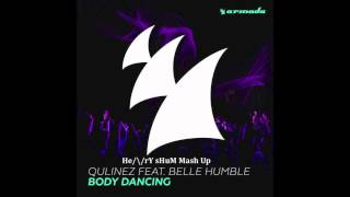Qulinez ft. Belle Humble - Body Dancing vs Bong (Henry Shum Mash Up)