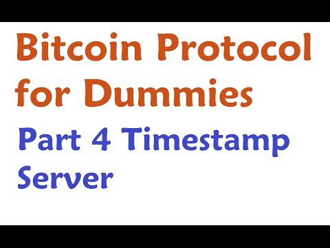 Bitcoin Protocol Explained - Timestamp Server / Global Ledger