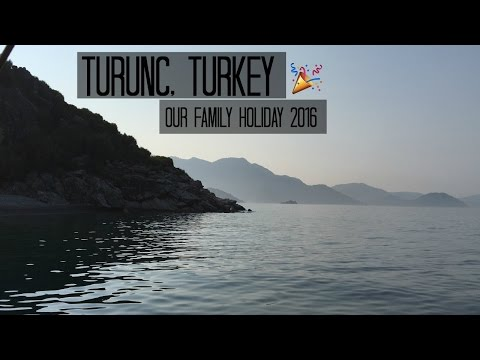 Turunç, Turkey - 21st July to 1st August 2016 - Family holiday