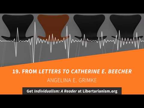 19. From Letters to Catherine E. Beecher | Individualism: A Reader