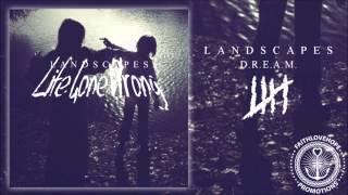 Landscapes - D.R.E.A.M.