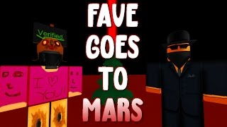 Fave Goes To Mars - A ROBLOX Machinima