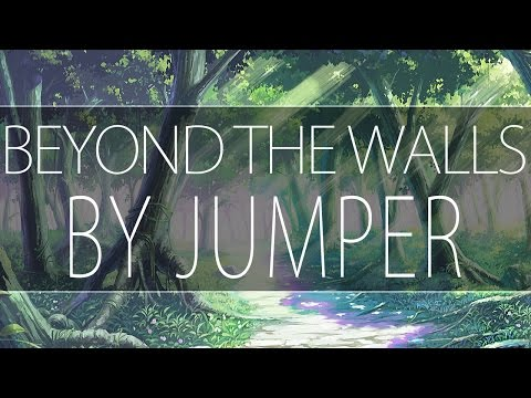 Jumper - Beyond The Walls - [Melodic Chill Trap]