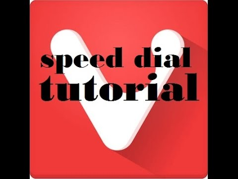 Vivaldi web browser Speed dial