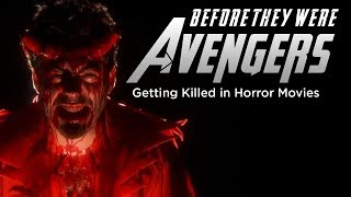 Before they were Avengers | Stars getting killed in horror movies