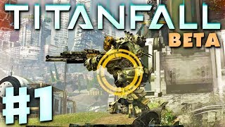 Titanfall Beta Gameplay Walkthrough Part 1 - Attrition Multiplayer in 1080p HD (PC, Xbox One)