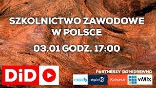 Live04 Domidrewno.  Szkolnictwo zawodowe w Polsce (kierunek stolarz) - Na żywo