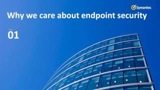 Webinar-Getting The Most Out of Symantec Endpoint-2017-07-27