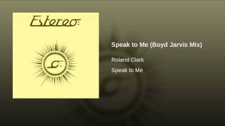 Speak to Me (Boyd Jarvis Mix)