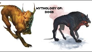 Mythology of: Dogs