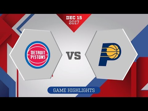 Detroit Pistons vs. Indiana Pacers - December 15, 2017