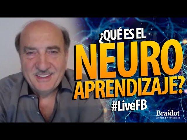 ¿Qué es el neuroaprendizaje? - #LiveFB