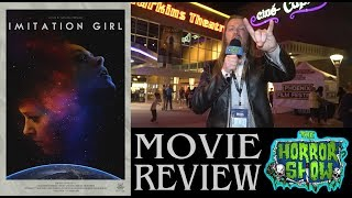 """""""Imitation Girl"""" 2018 Movie Review - IHSFF 2018 - The Horror Show"""