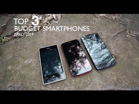 Top 3 Budget Phones! (Early 2014)