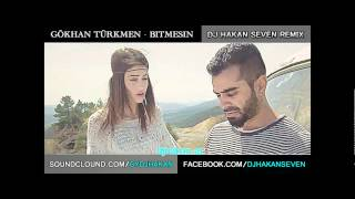 Gökhan Türkmen 2012 - Bitmesin 2012 Remix / Dj Hakan Seven