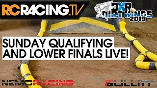 DXR Dirt Kings 2019 - Sunday Qualifying and Lower Finals LIVE
