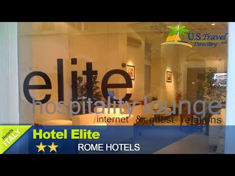 Hotel Elite - Rome Hotels, Italy