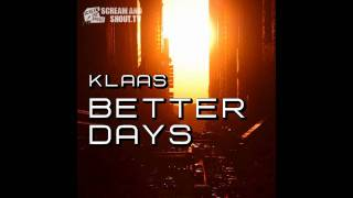 Klaas - Better Days (Bodybangers Remix)
