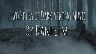 2 Hours of Dark & Powerful Viking Music (2019)