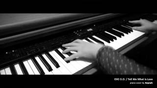 """Tell Me What Is Love"" Piano cover 피아노 커버 - EXO 디오"