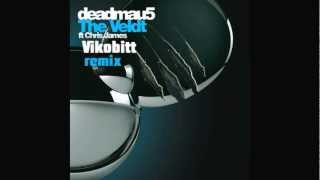 Deadmau5 - The Veldt feat. Chris James (Vikobitt remix)