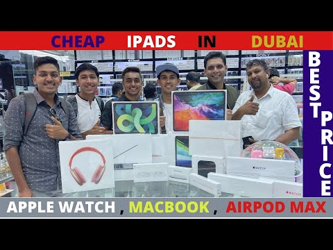 Cheap IPAD, Macbook , Apple Watch , Airpod In DUBAI | 🔥 BEST PRICE 🔥 | HAD A GREAT TIME INTERACTING👍