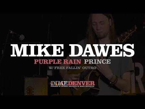 Purple Rain  Prince Mike Dawes  & Free Fallin Tom Petty Outro
