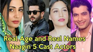 Real Age and Real Names of Naagin 5 Cast Actors | Naagin 5 Colors Tv New Show 2020 |