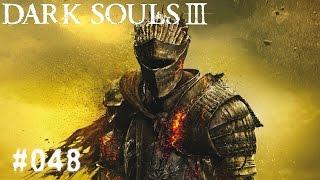 DARK SOULS 3 | #048 - Logan, ist er hier? | Let's Play Dark Souls 3 (Deutsch/German)