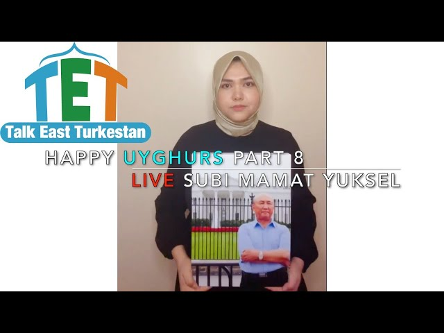 Happy Uyghurs Part 8: Live Subi Mamat Yuksel, testifying for her father Mamat Abdullah.