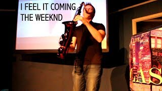 I Feel It Coming   The Weeknd ft. Daft Punk   Saxophone Cover (Live) 🎷