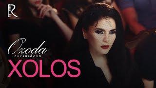 Ozoda Nursaidova - Xolos (Official Video)