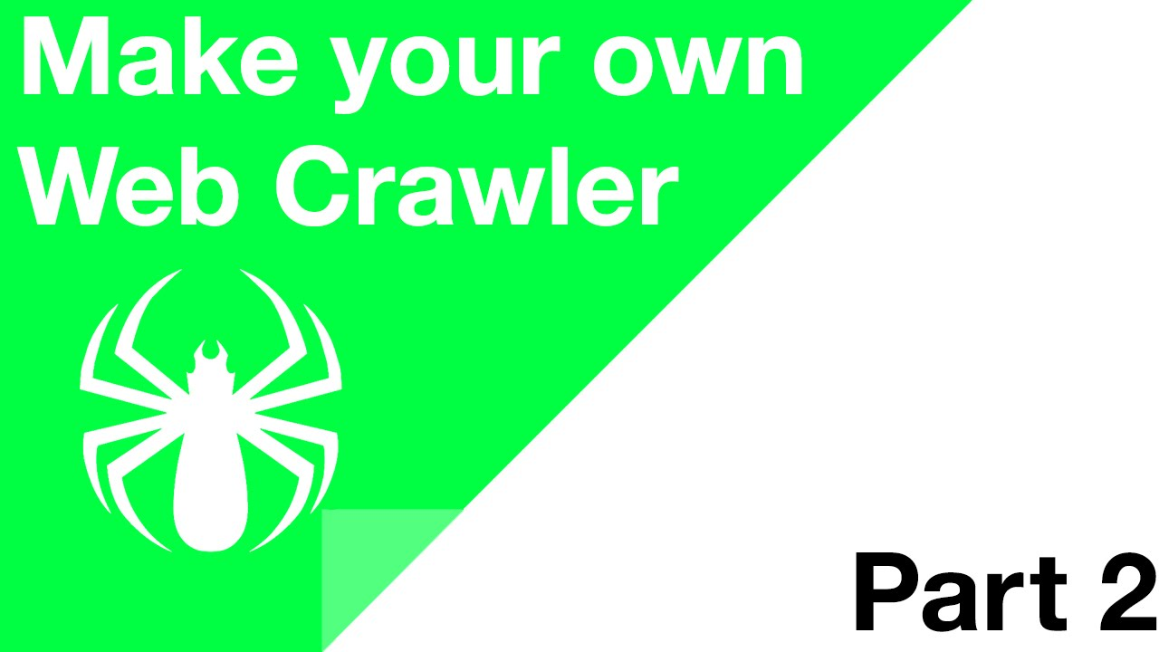 Make your Own Web Crawler - Part 2 - Starting Off