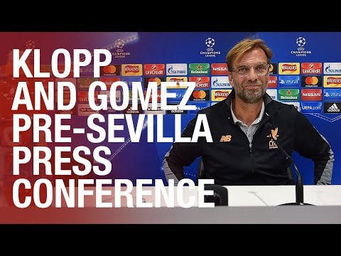 Joe Gomez and Jürgen Klopp's Sevilla press conference | Sala