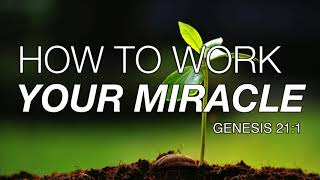 How to work your miracle   Pastor Keion Henderson