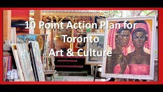 Art & Culture - Nath's 10 Point Action Plan for Toronto