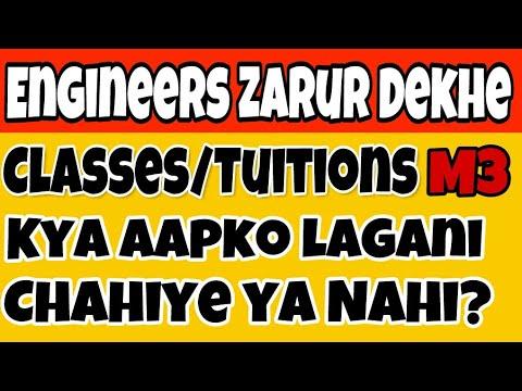 Classes | Kya aapko lagani chahiye? | M3 | Engineering
