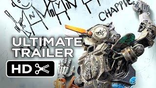Chappie Ultimate Gangsta Robot Trailer (2015) - Hugh Jackman, Sigourney Weaver Movie HD