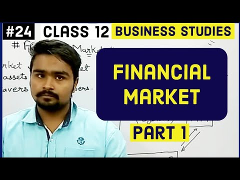 #24,Financial market and it's types(Class 12 business)