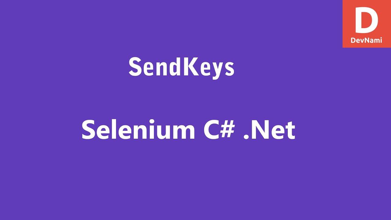 Selenium C# SendKeys